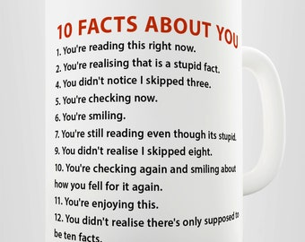 10 Facts About You Ceramic Mug