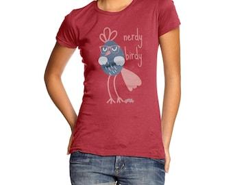 Women's Funny Nerdy Birdy T-Shirt
