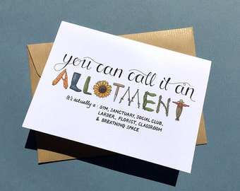 You can call it an allotment, A6 greeting card. Retirement or birthday card for the allotment gardener.