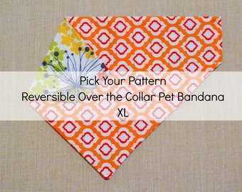 XL Pick Your Pattern Reversible Over the Collar Pet Bandana