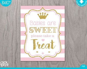 pink and gold print yourself babies are sweet sign princess baby shower sign baby