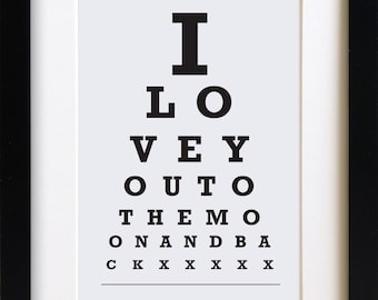 Eye chart print - I Love You to the Moon and Back - Snellen Eye Chart - perfect nursery decor or new baby gift - Christening present