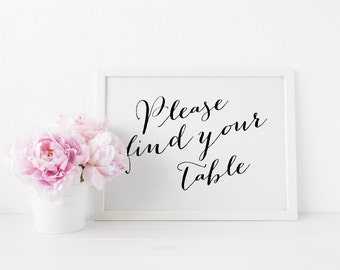 Wedding Signs, Please Find Your Table Sign, Instant Download, 8x10 inches 300dpi