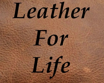 Leather For Life - Warranty