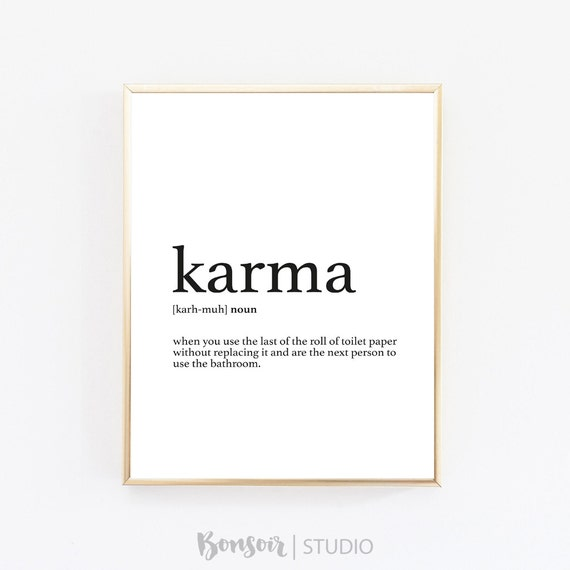 Karma Quote Definition Print Bathroom Decor Karma