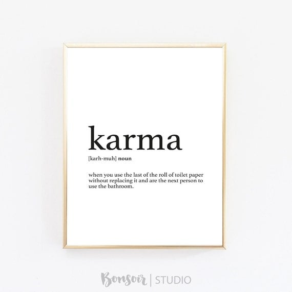 Karma quote definition print bathroom decor karma for Decor definition