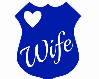 Police Wife Vinyl Decal