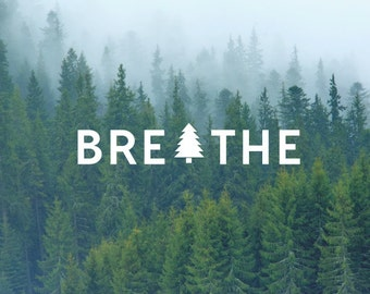 Breathe Tree  Decal / Quote Decal / Nature Decals / Laptop Decals / Car Decals / Computer Decals / MacBook Decals / Window Decals