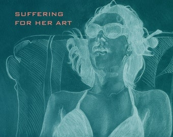 Suffering For Her Art
