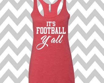 It's Football Y'all Tank Top Football Season Tank Top Football Tank Football Mom Tank Game Day Tank Top Womens Football Shirt