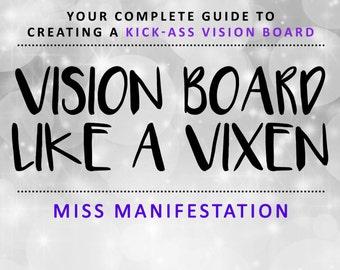 Vision Board Like A Vixen - Ultimate Guide To Vision Boards