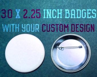 30 x 2.25 Inch Custom Badges