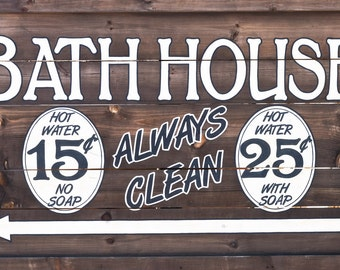Bathhouse - Sign From Old Tucson