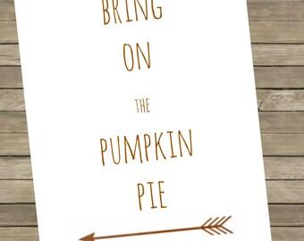 Bring on the Pumpkin Pie Printable