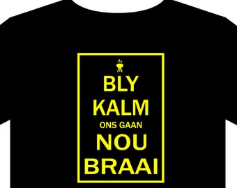 T Shirt - Braai, South Africa, Afrikaans, Saffa, Barbeque, Sizes S to 5XL, gift, funny