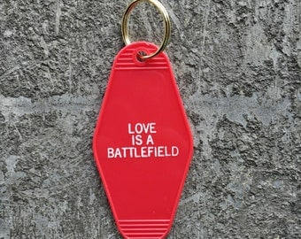 Love Is A Battlefield Hotel Key Fob with Brass Ring Homage to Pat Benatar Valentine Gift