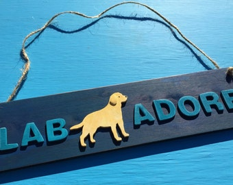 LAB ADORE Labrador Retriever Dog Rustic Wood Sign