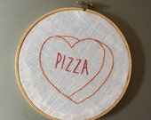 Pizza - hand drawn and embroidered converstion hearts hanging