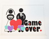 Funny wedding card. Game over.