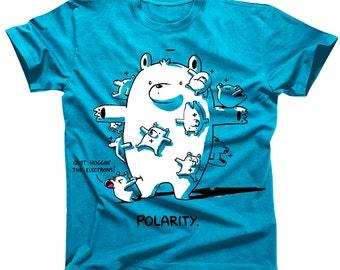 Polarity Science Joke Tshirt