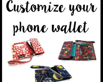 Customize your Wallet - smart phone case Handmade - Custom iPhone wallet- choose your fabric - wallet for phones - Women's Gift