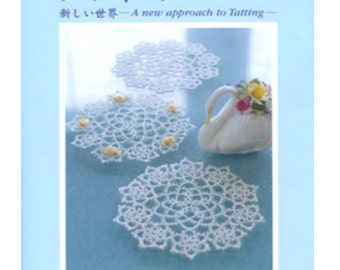 A New Approach to Tatting Lace - Japanese Craft Book