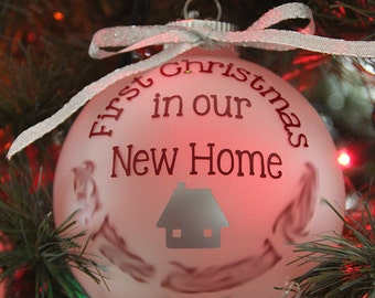 First Christmas in our New Home Glass ball Ornment