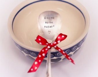 Hand Stamped Spoon GIMME SOME SUGAR