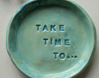 Inspirational Gift Dish Ceramic Aqua Trinket Dish, Personalized, Bridesmaid gift, Jewelry Dish, Year Round Gift Home Decor