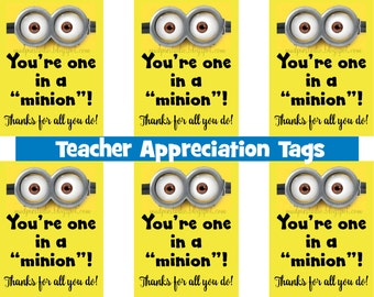 Teacher Appreciation Minion Tag- Instant Digital Download