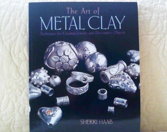 The Art of Metal and Clay by Sherri Haab