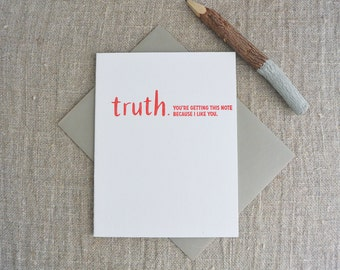 Letterpress Greeting Card - Friendship Card - TRUTHnote - I Like You - TRN-003