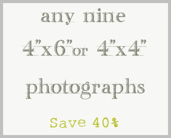 Save 40% / Photography Print Set 4x4 or 4x6
