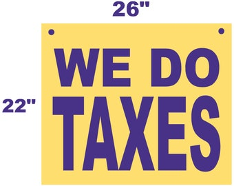 """Clearance banner We Do Taxes store window sign heavy duty weatherproof vinyl Banner 22"""" x 26"""" Ship 24 hrs"""