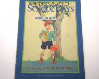 School Days Vintage 1930s Over Sized Whitman Children's Book Illustrated by Eleanor B. Campbell