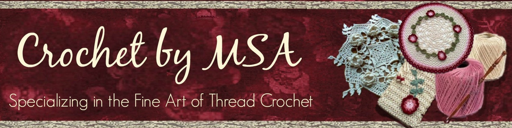 Crochet by MSA Fine Art Thread Crochet Creations