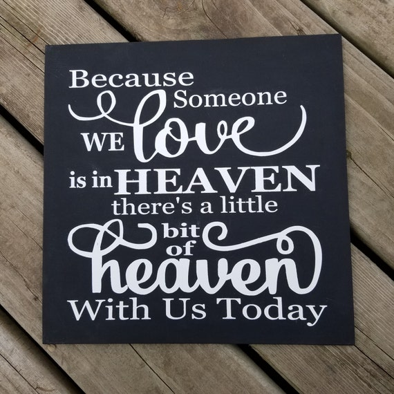 Someone We Love is in Heaven 12 x 12 Canvas Hand Painted Sign