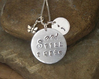 Hand Stamped Hammered Semicolon Necklace And Still I Rise With Butterfly