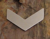 "10 Deburred 1 1/2"" CHEVRON *Choose Your Metal* Aluminum Brass Bronze Copper Nickel Silver Stamping Blanks"