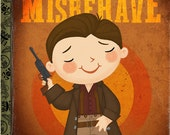 I Aim to Misbehave - 8x10 PRINT