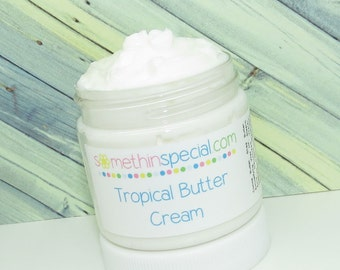 Tropical Butter Cream, Paraben Free, Skin Care, Moisturizer, Body Care, Vegan Lotion, Cruelty Free, Lotion, Cream, You Choose the Scent