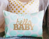 hello Baby Pillow Cover - Mint, White and Gold - Toddler Pillow - 12 x 16