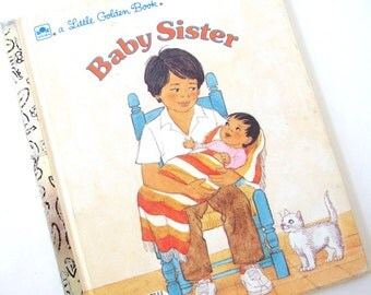 Vintage 1980's Childrens Book - Baby Sister - Hispanic Little Golden Book, Sachs and Friedman