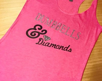 Workout Tank, Dumbbells and Diamonds, Gym Shirts, Crossfit Tank, Workout Shirts, Funny Workout Shirt, Crossfit Shirt, Women's Workout Shirt
