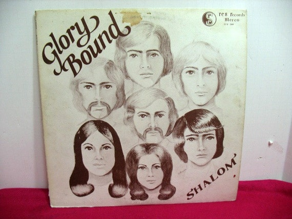 Vintage Glory Bound Shalom Vinyl LP, Xian Psych Rock, RCS Private Press Oregon Original Cover Art, Christian Record