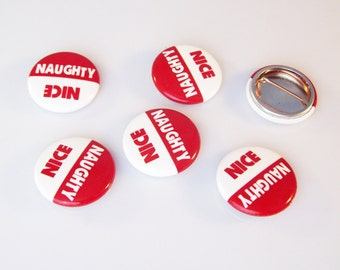 Naughty or Nice Party Pack of Twelve 1 Inch Buttons (12 buttons)