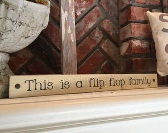 """This is a flip flop family - 2"""" small shelf sitter sign"""