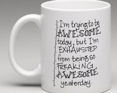 Trying to be Awesome Coffee Cup