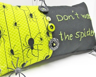 "Spider pillow for Halloween in black and green ""Don't wake the spiders!"" Ready to ship FREE to US"