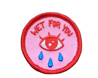 WET FOR YOU Patch
